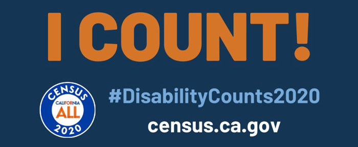 Text: I COUNT! #DisabilityCounts2020. census.ca.gov - Census 2020 logo.