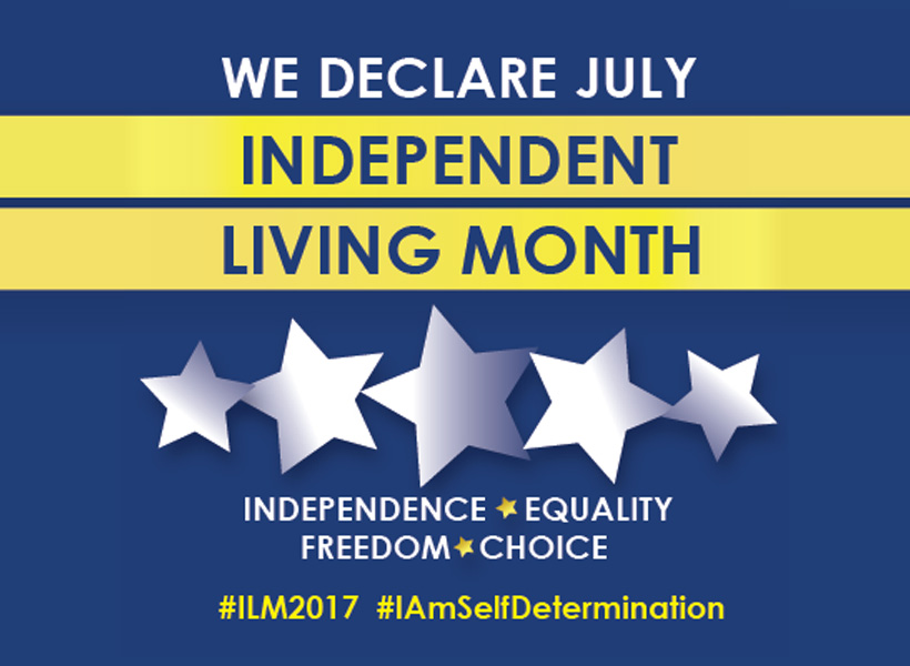 Graphic of We Declare July Independent Living Month.